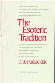 Cover of: The Esoteric Tradition | G. De Purucker