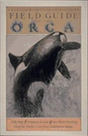 Cover of: The American Cetacean Society field guide to the orca | David G. Gordon
