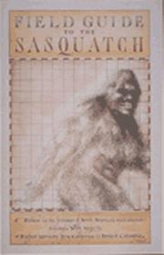 Cover of: Field guide to the sasquatch by David G. Gordon