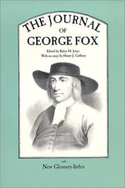 The journal of George Fox edited from the mss by Norman Penny, F.S.A