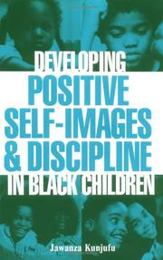 Cover of: Developing positive self-images and discipline in Black children | Jawanza Kunjufu