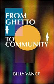 Cover of: From ghetto to community | Billy F. Vance