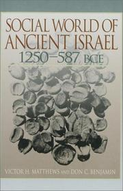 Cover of: Social World of ancient Israel, 1250-587 BCE | Victor Harold Matthews