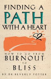 Cover of: Finding a path with a heart | Beverly A. Potter