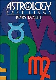Cover of: Astrology & Past Lives by Mary Devlin