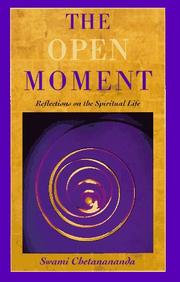 Cover of: The open moment | Chetanananda Swami