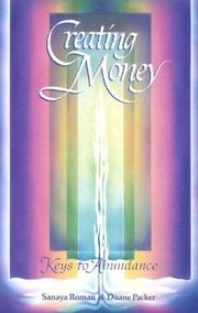 Cover of: Creating money by Sanaya Roman