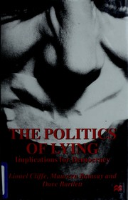 Cover of: The Politics of Lying | Lionel Cliffe