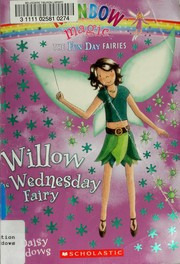 Cover of: Willow the Wednesday fairy by Daisy Meadows