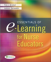 Cover of: Essentials of E-learning for Nurse Educators by Tim J. Bristol
