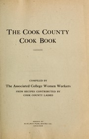 Cover of: The Cook County cook book by Associated college women workers, Chicago,