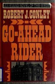 Cover of: Go-ahead rider by Robert J. Conley