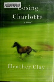 Cover of: The foaling season | Heather Clay