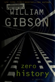 Cover of: Zero History | William F. Gibson
