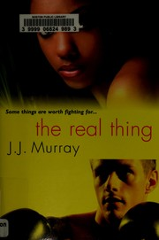 Cover of: The real thing | J. J. Murray