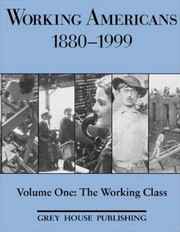 Cover of: Working Americans, 1880-1999 | Scott Derks