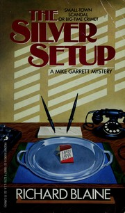 Cover of: The silver setup by Richard Blaine