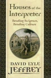 Cover of: Houses of the Interpreter | David Lyle Jeffrey