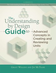 Cover of: The Understanding by design guide to refining units and reviewing results | Grant P. Wiggins