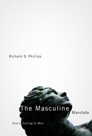 Cover of: The masculine mandate | Richard D. Phillips