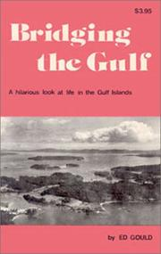 Cover of: Bridging the gulf | Ed Gould