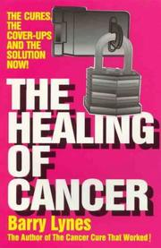 Cover of: The healing of cancer by Barry Lynes