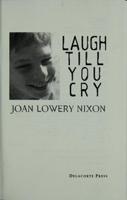 Cover of: Laugh Till You Cry | Joan Lowery Nixon