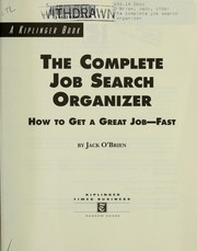 Cover of: The complete job search organizer by O'Brien, Jack
