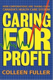 Cover of: Caring for profit | Colleen Fuller