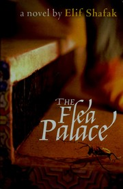 Cover of: FLEA PALACE; TRANS. BY MUGE GOCEK by ELIF SHAFAK