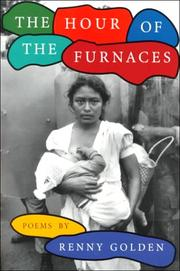 Cover of: The hour of the furnaces | Renny Golden