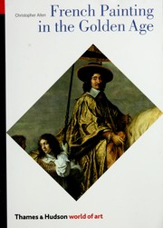 Cover of: French Painting in the Golden Age | Christopher Allen