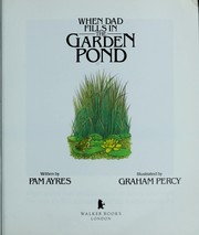 Cover of: When dad fills in the garden pond by Pam Ayres