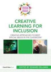 Cover of: Creative learning for inclusion | Edward Sellman