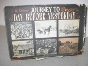 Cover of: Journey to day before yesterday | E. R. Eastman