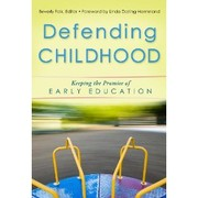 Cover of: Defending childhood by Beverly Falk