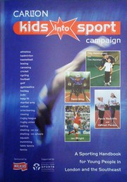 Cover of: Kids into sport campaign | Carlton Television. Regional and Public Affairs Department.