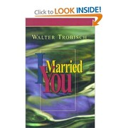 Cover of: I married you by Walter Trobisch