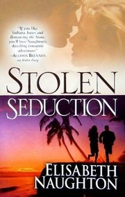 Cover of: Stolen seduction | Elisabeth Naughton