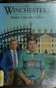 Cover of: The Winchesters by James Lincoln Collier