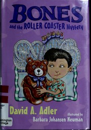 Cover of: Bones and the roller coaster mystery | David A. Adler
