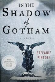 Cover of: In the shadow of Gotham | Stefanie Pintoff