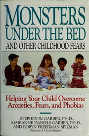 Cover of: Monsters under the bed and other childhood fears by