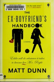 Cover of: The ex-boyfriend's handbook | Matt Dunn