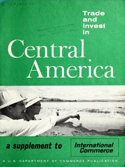 Cover of: Trade and invest in Central America by United States. Bureau of International Commerce.
