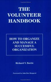 Cover of: The Volunteer Handbook by Richard V. Battle