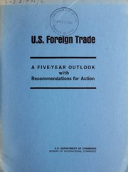 Cover of: U.S. foreign trade: a five-year outlook with recommendations | United States. Bureau of International Commerce.