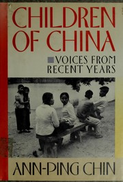 Cover of: Children of China by Ann-ping Chin