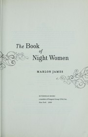 Cover of: The book of night women | Marlon James