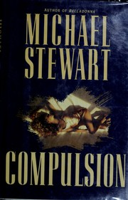 Cover of: Compulsion | Stewart, Michael